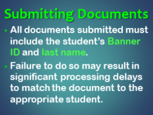 Include Banner ID and Last Name on all document submitted